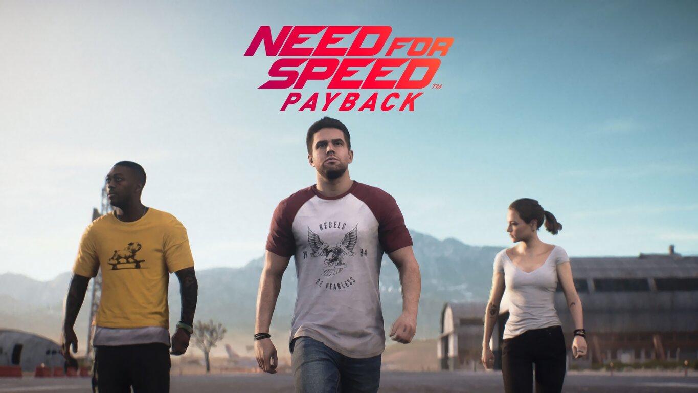 Need for Speed Payback: Need For Speed, Need for Speed Payback, Jessica Miller, Sean McAlister, Tyler Morgan