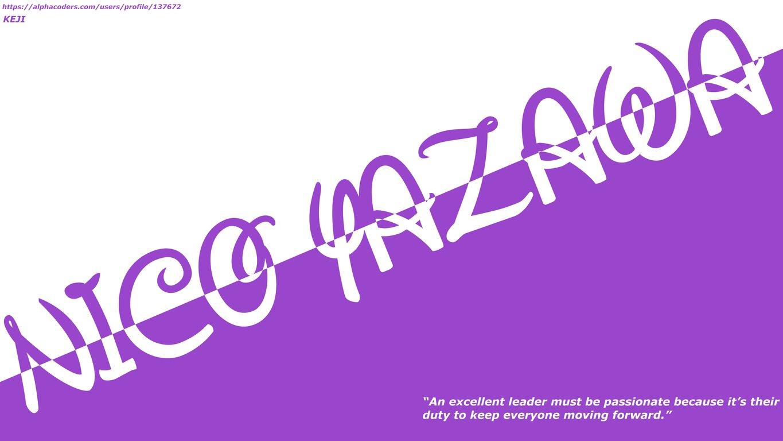 Love Live!: Quote, Nico Yazawa, Text