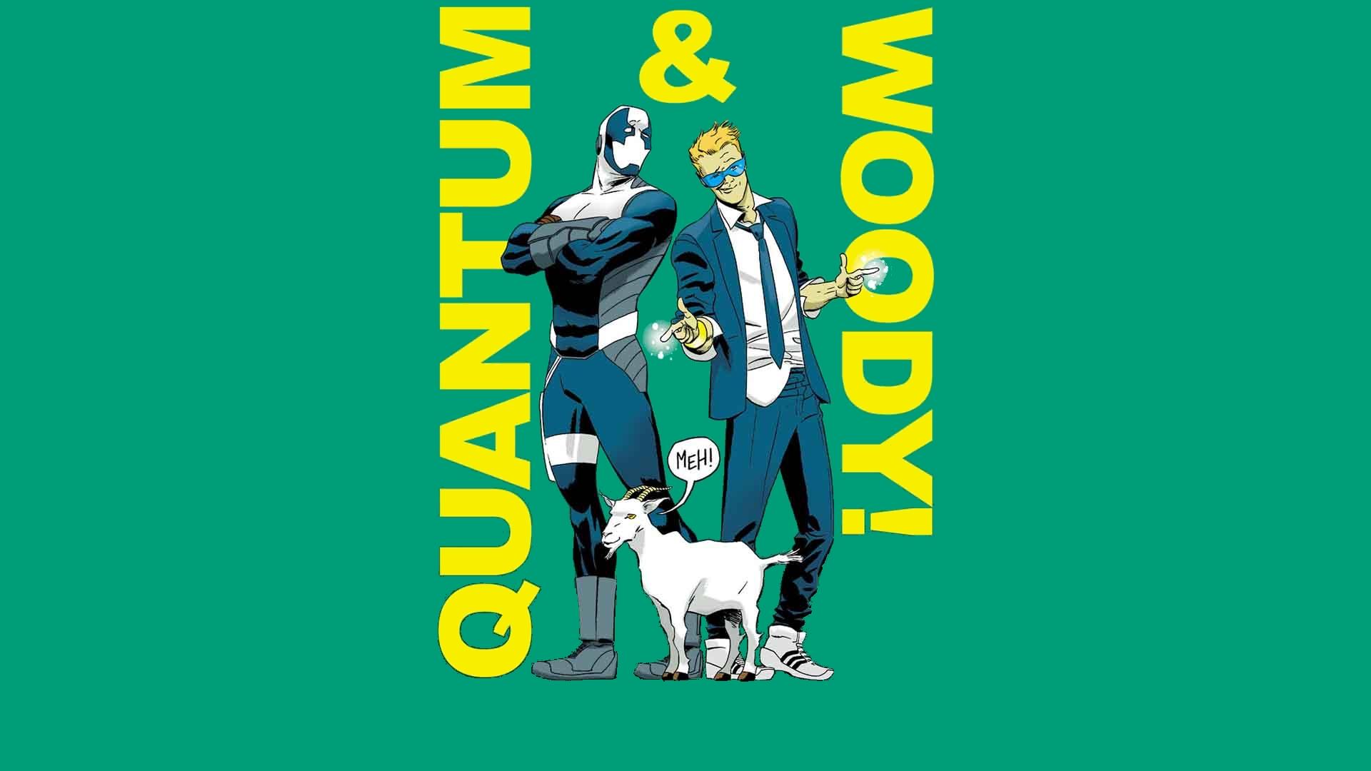 Quantum & Woody: Woody